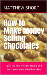 How to make money selling chocolates book cover
